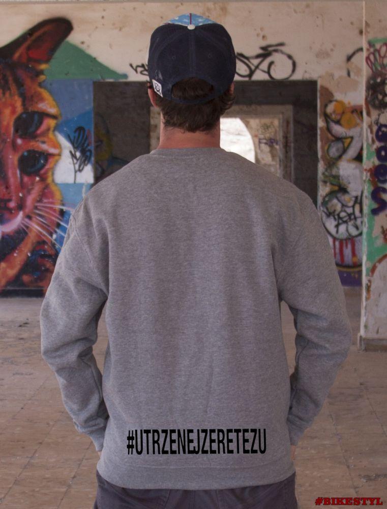 pánská mikina #utrzenejzeretezu unisex hoodie grey